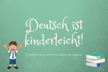 "Bambino felice e scritta ""il tedesco è facile"""
